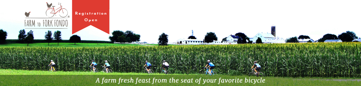 Farm to Fork Fondo Series - A farm fresh feast from the seat of your favorite bicycle!