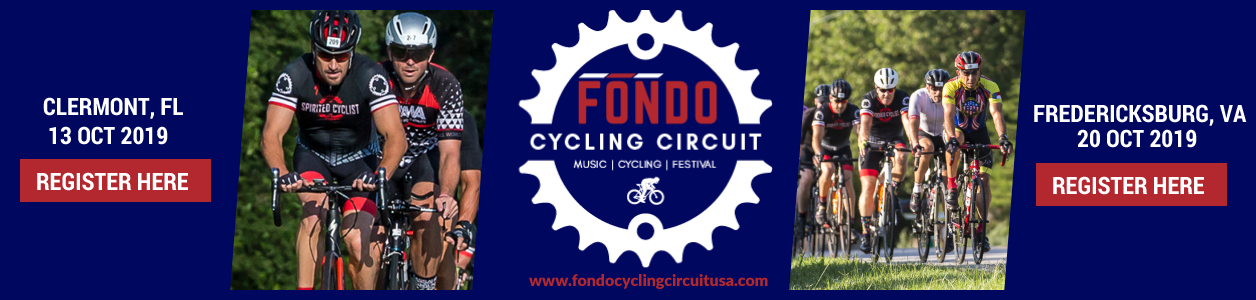 Fondo Clermont, FL and Fondo Fredericksburg, VA - Register Here >>>