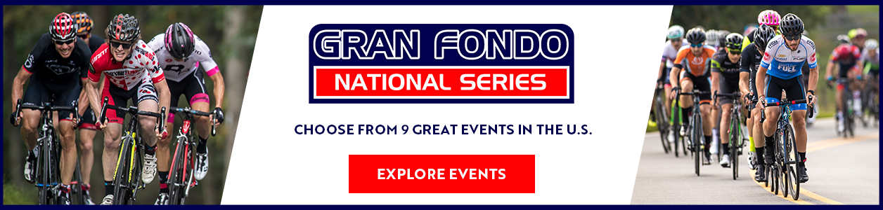 2019 Gran Fondo National Series - Click Here to Explore all 9 Events