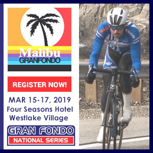 Kick-start your Season at the Malibu GRANFONDO, March 17 - 17, 2019, America's 5-Star Gran Fondo