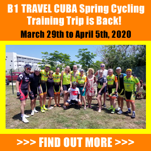 B1 TRAVEL CUBA Spring Cycling Training Trip is Back! - March 29th to April 5th, 2020