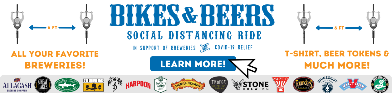 Bikes and Beers Virtual Social Distance Ride, April 1-30, 2020 - FIND OUT MORE!