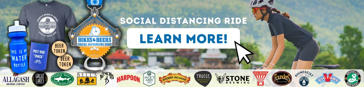 Bikes and Beers Virtual Social Distance Ride 2020 - FIND OUT MORE!