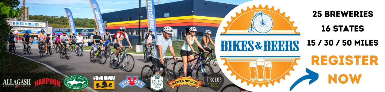 2020 Bikes and Beers Series - 20 Events across the USA - FIND OUT MORE!