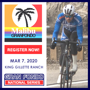 Malibu Gran Fondo, March 7, 2020 - Register Now!