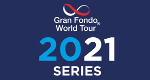 2021 Gran Fondo World Tour® Series