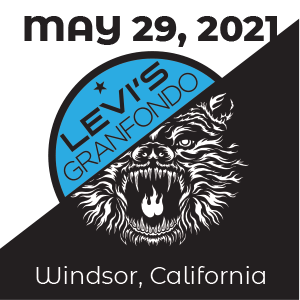 Levi's Gran Fondo, May 29 2021, Windsor, CA - REGISTER NOW!