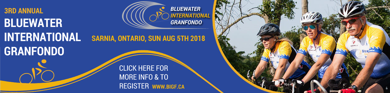 The 3rd Annual Bluewater International Granfondo, August 5th 2018, Sarnia, Ontario - Register NOW before it's SOLD OUT!