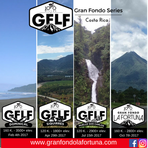 2017 Gran Fondo La Fortuna Series, Costa Rica - Register NOW!