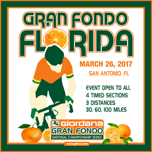 Giordana GFNCS Gran Fondo Florida, San Antonio, March 26th 2017, 4 Timed Sections, 3 Distances - Register NOW!
