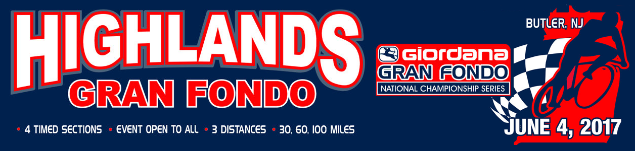 Giordana GFNCS Highlands Gran Fondo, Butler, New Jersey, June 4th 2017, 4 Timed Sections, 3 Distances - Register NOW!