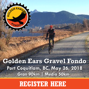 Golden Ears Gravel Fondo, May 26 2018, Port Coquitlam, BC. Register NOW and SAVE.