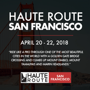 Haute Route San Francisco, April 20 - 22, 2018
