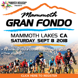 Mammoth Gran Fondo, Mammoth Lakes, California, September 8 2018 - 75% CLOSED ROADS - Register NOW!
