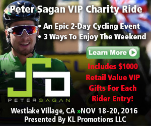 Peter Sagan's VIP Charity Ride - Westlake Village, CA - November 18th-20th 2016 - Register Now for this Unique Event!