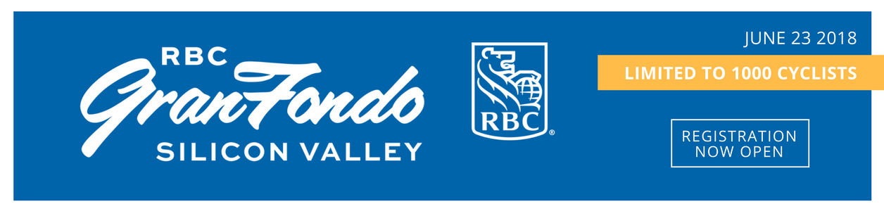 2018 RBC Gran Fondo Silicon Valley, Saturday June 23, 2018. Limited to 1000 cyclists. Registration opens September 15, 2017 at 10am PST.