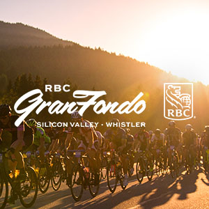 2018 RBC Gran Fondo Silicon Valley and RBC Gran Fondo Whistler. Register NOW and SAVE.