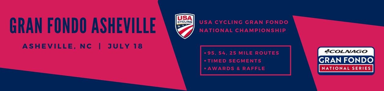 Gran Fondo Asheville, NC - July 18th - USA Cycling Gran Fondo Championship - FIND OUT MORE!