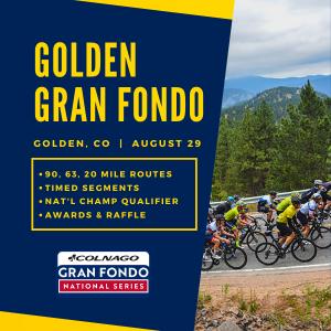Golden Gran Fondo, CO - August 29th - REGISTER NOW!