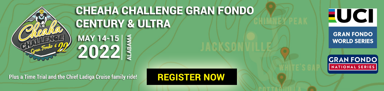 Cheaha Challenge Gran Fondo Century & ULTRA - May 14-15 2022, Jacksonville, Alabama - REGISTER NOW!